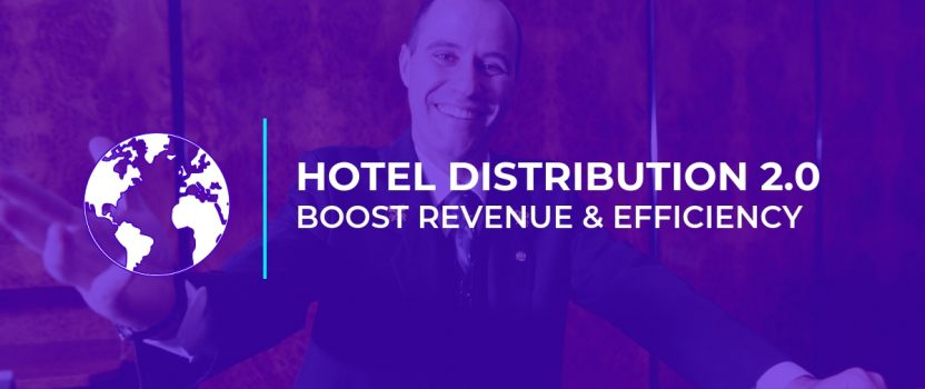 Hotel Distribution 2.0