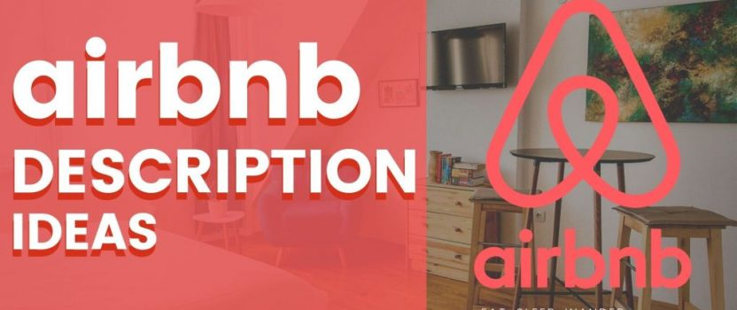 6 Tips to Write Winning Airbnb Descriptions